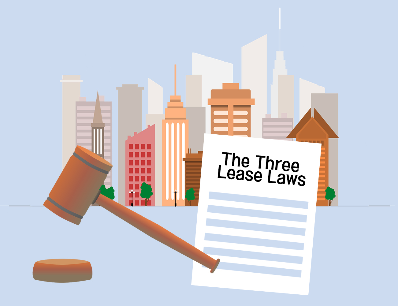 The Three Lease Laws: A Possible Solution for Real Estate Problems